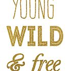 young wild and free by AnnaGo