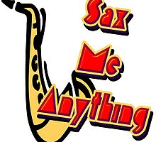 Sax me Anything by Rob Cox