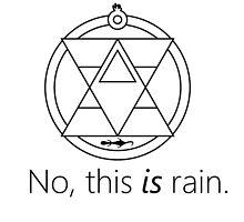 Fullmetal Alchemist: Roy Mustang Rain Quote by Artaxerxe