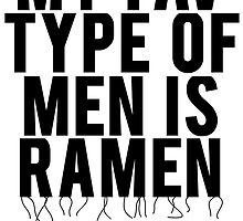 My Fav Type Of Men Is Ramen by mralan