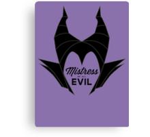 Mistress of All Evil Canvas Print