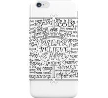 Dream Believe Be Happy iPhone Case/Skin