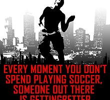 Soccer, Someone Out There Is Getting Better by papabuju