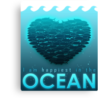 I Am Happiest In The Ocean Canvas Print