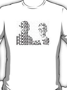 flosstradamus T-Shirt