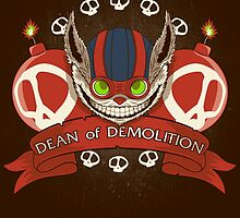 Dean of Demolition. by J.C. Maziu