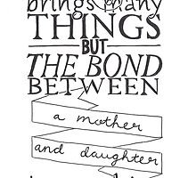 Mother & Daughter Typographic Quote by Lauren Riley