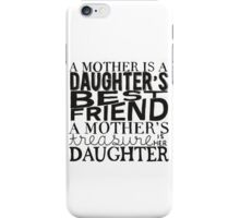 Mother & Daughter Typographic Quote iPhone Case/Skin