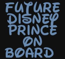 Future Disney Prince On Board (Maternity) by sayers