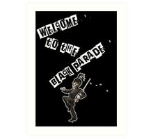 WELCOME TO THE BLACK PARADE Art Print