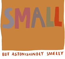 small but astonishingly smelly by nanopeople