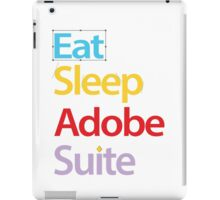Eat Sleep Adobe Suite 2.0 iPad Case/Skin