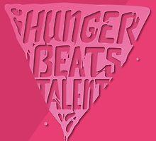 Hunger Beats Talent - Bubble Gum Pink by Shaun Maclennan