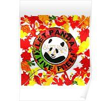 Let panda live free autumn Poster