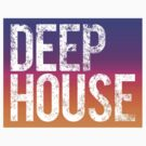 Deep House by DropBass