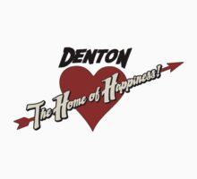 Denton - The Home of Happiness T-Shirt