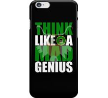 Think Like A Mad Genius iPhone Case/Skin