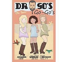 Drogo's Go-Go's Photographic Print