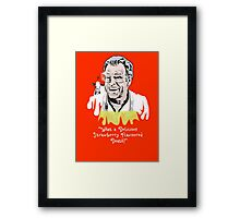 """Walter Bishop - """"What A Delicious Strawberry Flavoured Death"""" Framed Print"""
