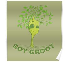 Soy Groot Poster