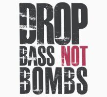 Drop Bass Not Bombs (dark black/cream pink)  by DropBass