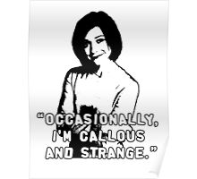 WILLOW ROSENBERG; Callous and Strange Poster
