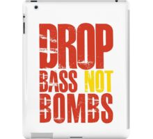 Drop Bass Not Bombs (red/yellow)  iPad Case/Skin