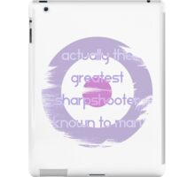 Actual Greatest Sharpshooter||Kate Bishop iPad Case/Skin