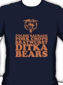Sausage. Ditka. Bears. T-Shirt