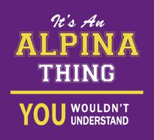 It's An ALPINA thing, you wouldn't understand !! by satro