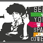 See you Space Cowboy by agustindesigner