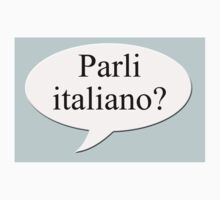 Parli italiano?  by stuwdamdorp