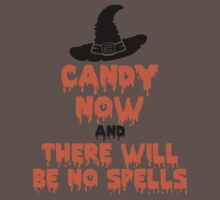 Candy Now And There Will Be No Spells by HolidaySwagg