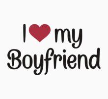 I love my boyfriend by Designzz