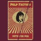 Pulp Faction - Mia by Frakk Geronimo