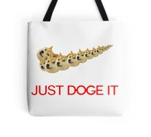 Just Doge It Tote Bag