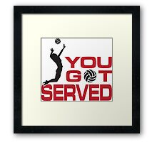 You got served Framed Print