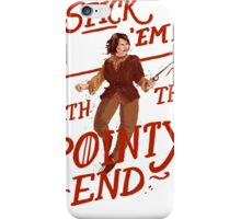 The pointy end iPhone Case/Skin