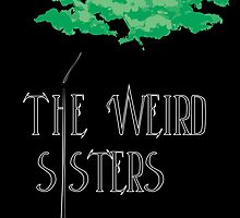 The Weird Sisters by RulerOfNothing