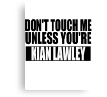 don't touch - KL Canvas Print