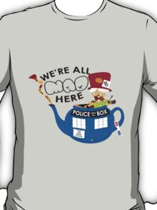 All Mad In Here T-Shirt