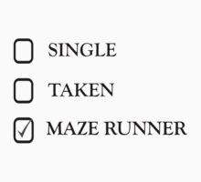 Single, Taken, Maze Runner by READY PLAYERTWO