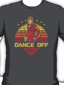 Dance Off Bro! T-Shirt