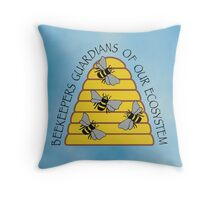 Beekeepers, Guardians of our Ecosystem Throw Pillow