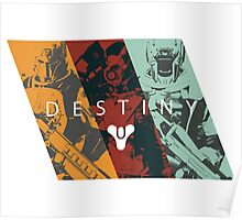 Destiny - Classes by AronGilli Poster