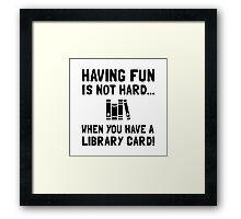 Library Card Fun Framed Print