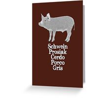 The World Of Pigs Greeting Card