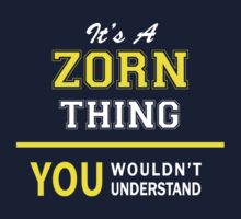 It's A ZORN thing, you wouldn't understand !! by satro