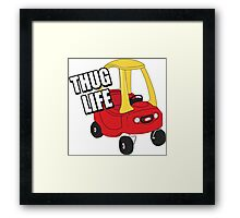 Cozy Coupe - Thug Life Framed Print