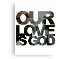 Our Love is God (Snack Shack) Canvas Print